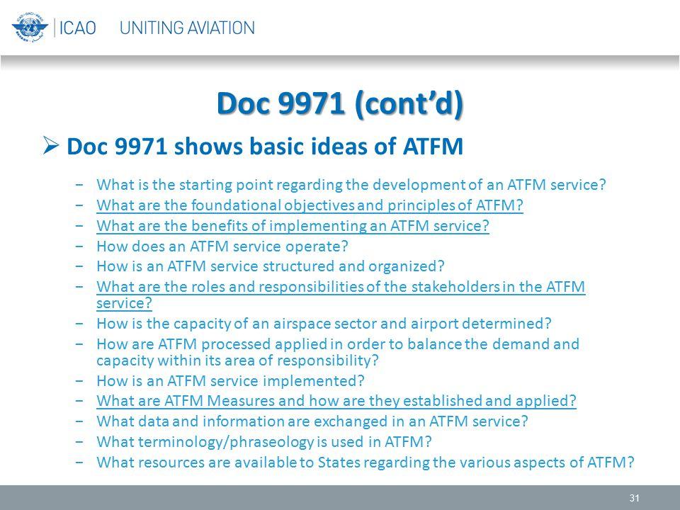 Doc 9971 (cont'd) Doc 9971 shows basic ideas of ATFM