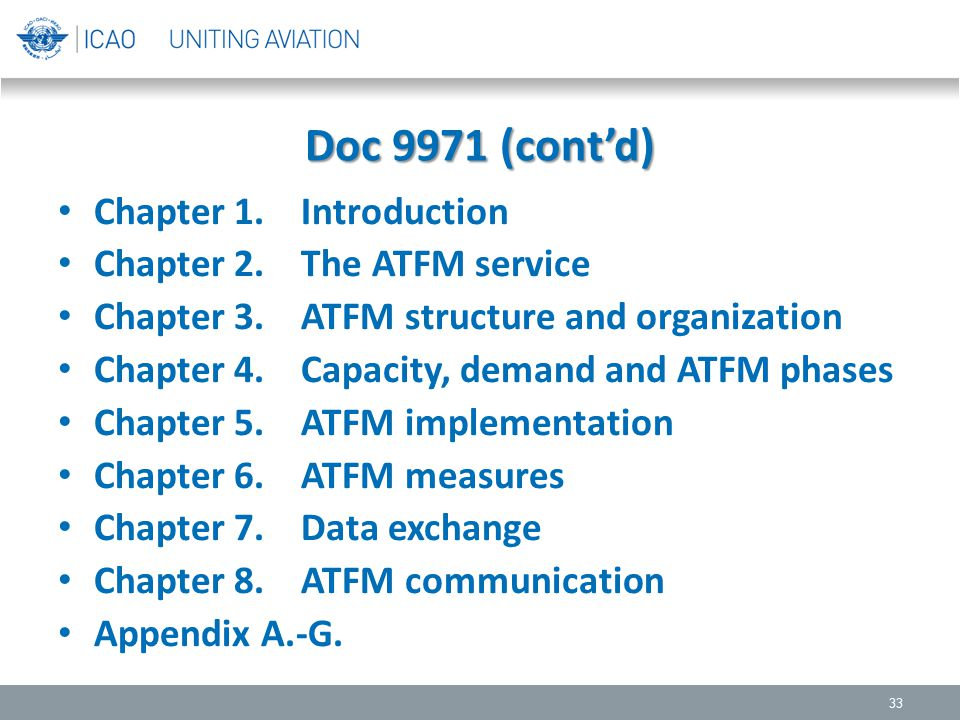 Doc 9971 (cont'd) Chapter 1. Introduction Chapter 2. The ATFM service