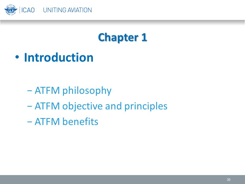 Introduction Chapter 1 ATFM philosophy ATFM objective and principles