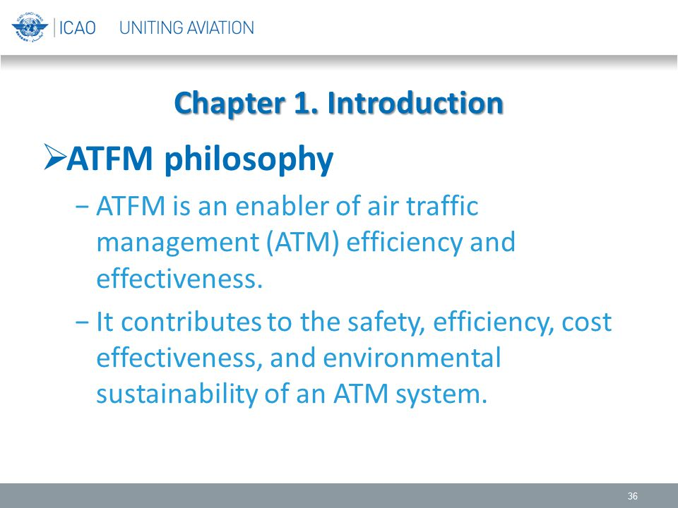 ATFM philosophy Chapter 1. Introduction