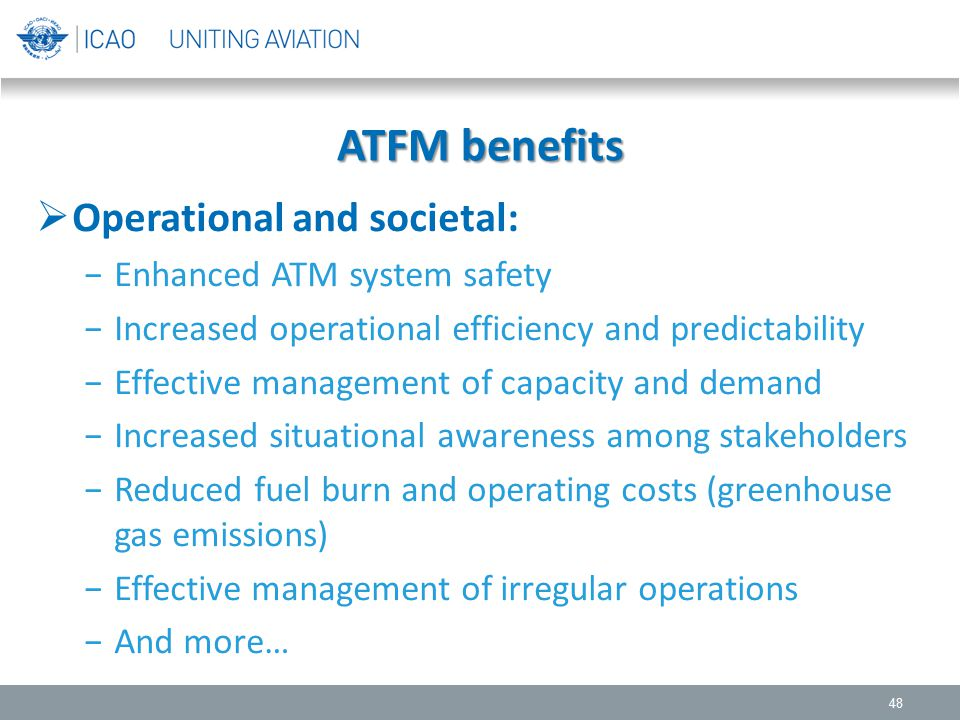 ATFM benefits Operational and societal: Enhanced ATM system safety