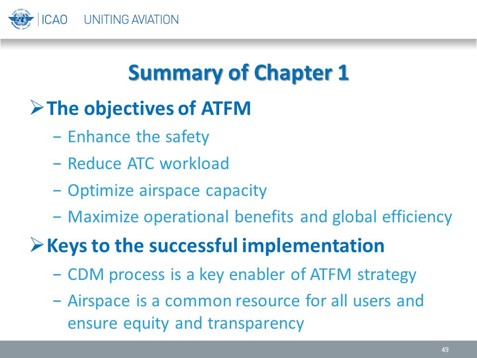 Summary of Chapter 1 The objectives of ATFM