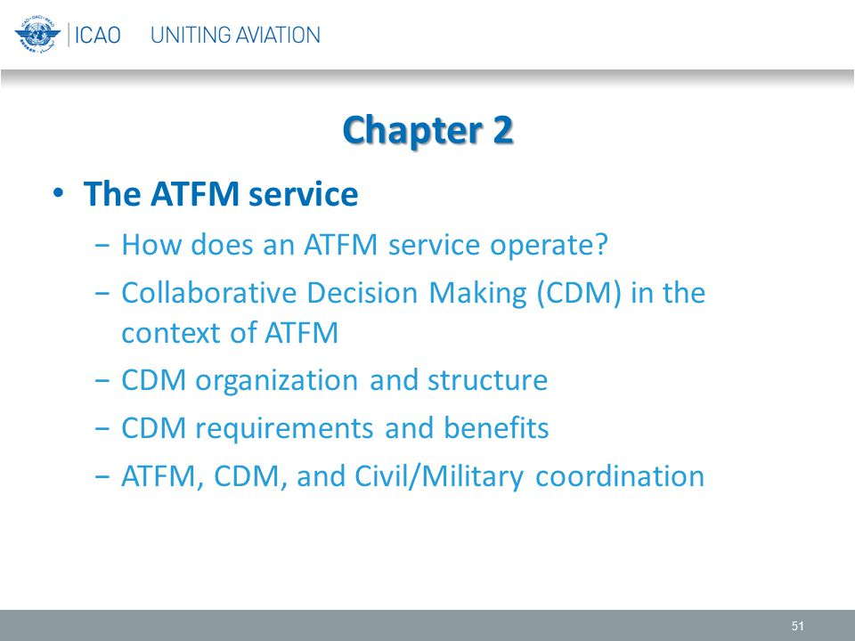 Chapter 2 The ATFM service How does an ATFM service operate