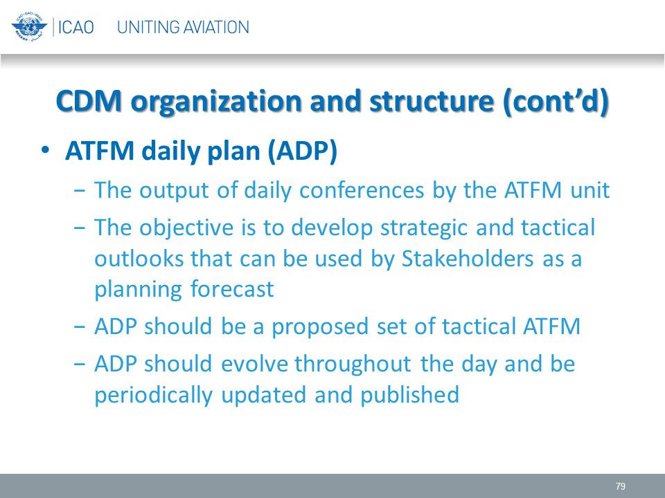 CDM organization and structure (cont'd)