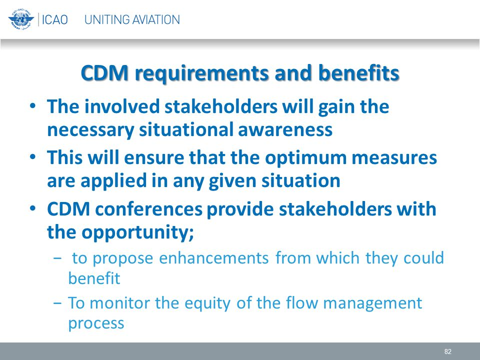 CDM requirements and benefits