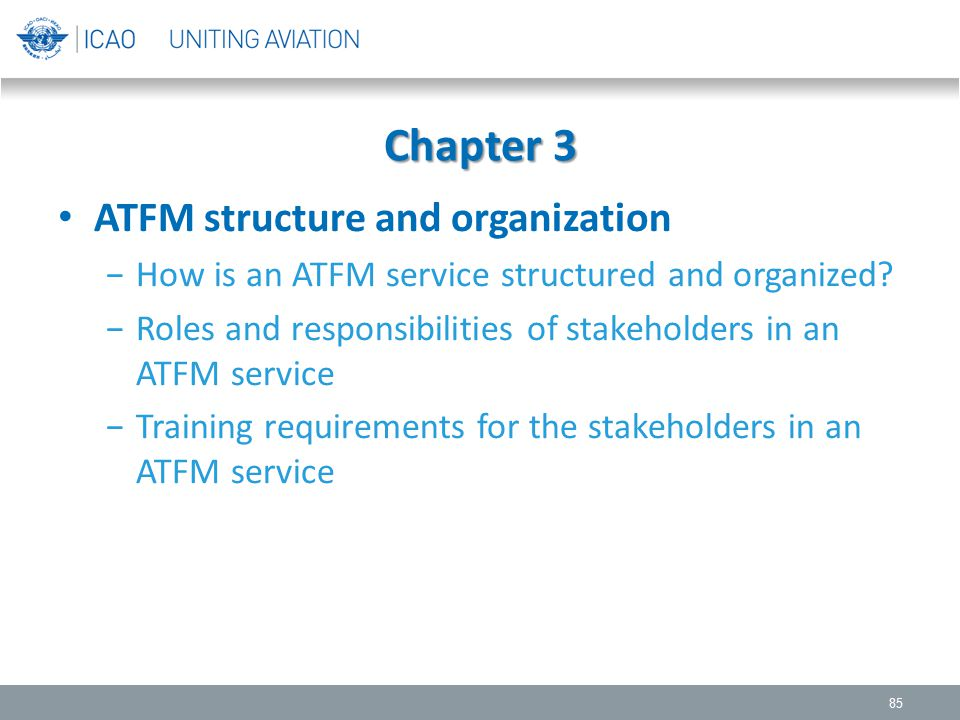 Chapter 3 ATFM structure and organization