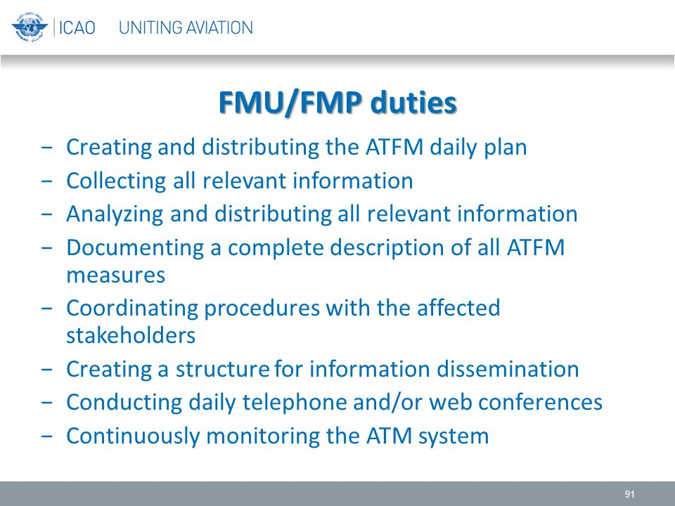 FMU/FMP duties Creating and distributing the ATFM daily plan