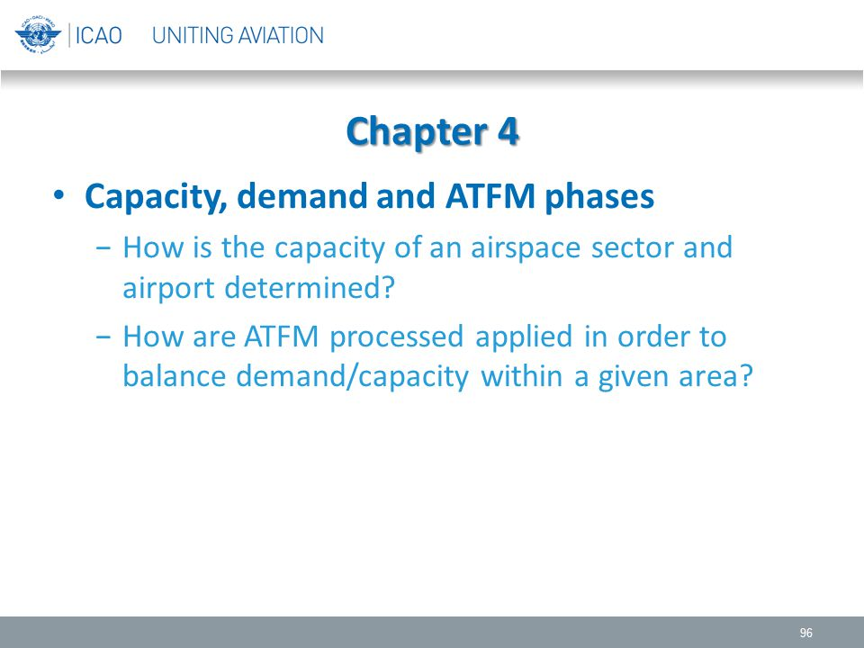 Chapter 4 Capacity, demand and ATFM phases