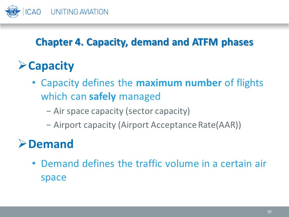 Chapter 4. Capacity, demand and ATFM phases