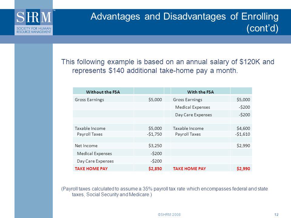 Advantages and Disadvantages of Enrolling (cont'd)