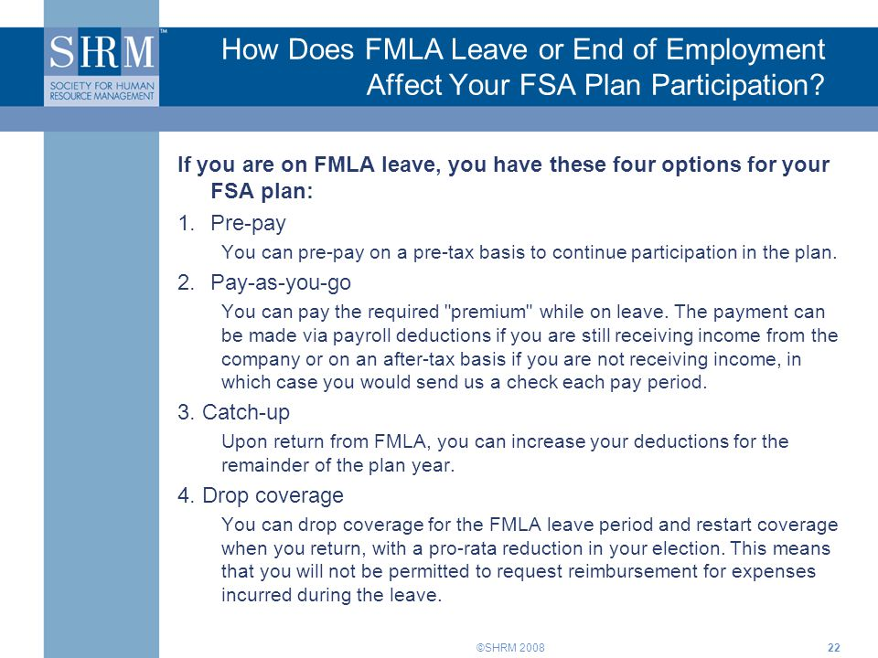 How Does FMLA Leave or End of Employment Affect Your FSA Plan Participation