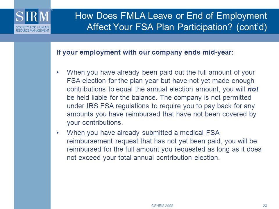 How Does FMLA Leave or End of Employment Affect Your FSA Plan Participation (cont'd)