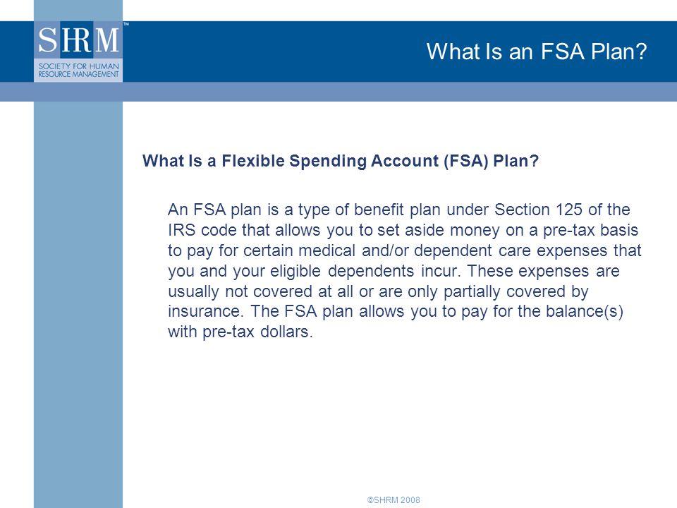 What Is an FSA Plan What Is a Flexible Spending Account (FSA) Plan
