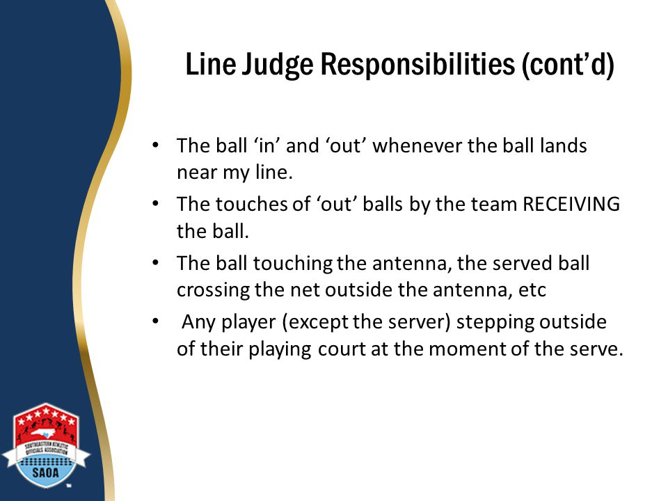 Line Judge Responsibilities (cont'd)