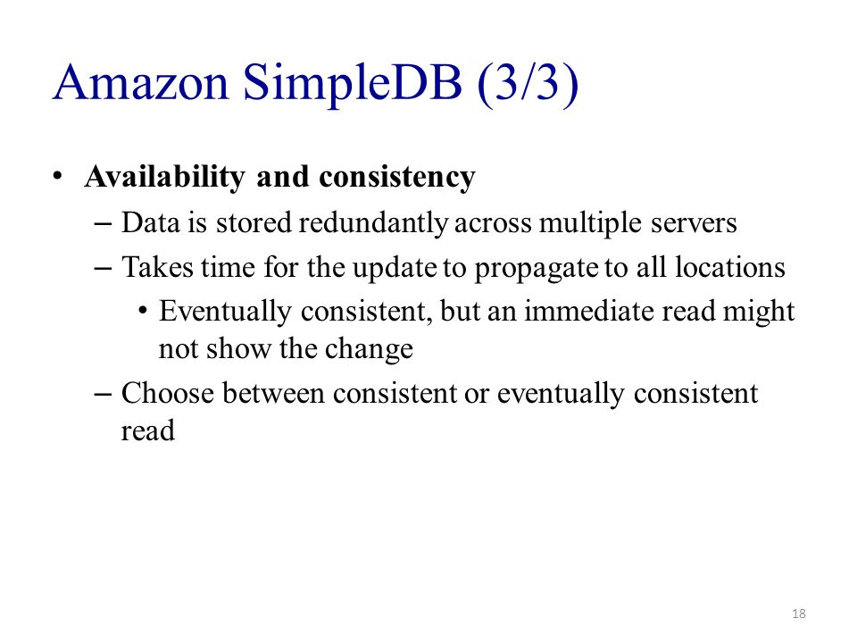 Amazon SimpleDB (3/3) Availability and consistency
