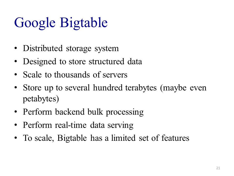 Google Bigtable Distributed storage system