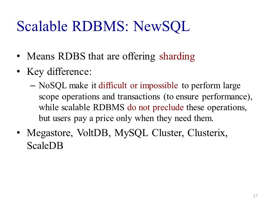 Scalable RDBMS: NewSQL