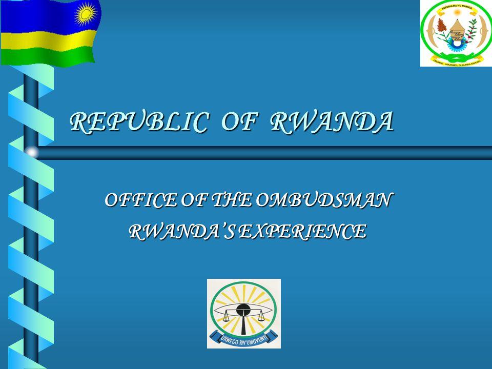 OFFICE OF THE OMBUDSMAN RWANDA'S EXPERIENCE