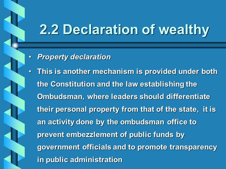 2.2 Declaration of wealthy