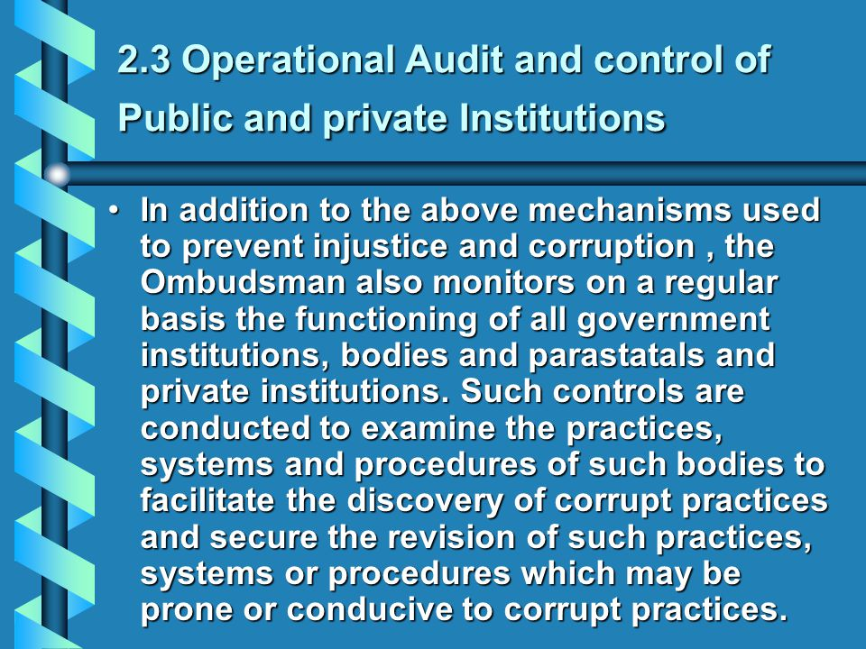 2.3 Operational Audit and control of Public and private Institutions
