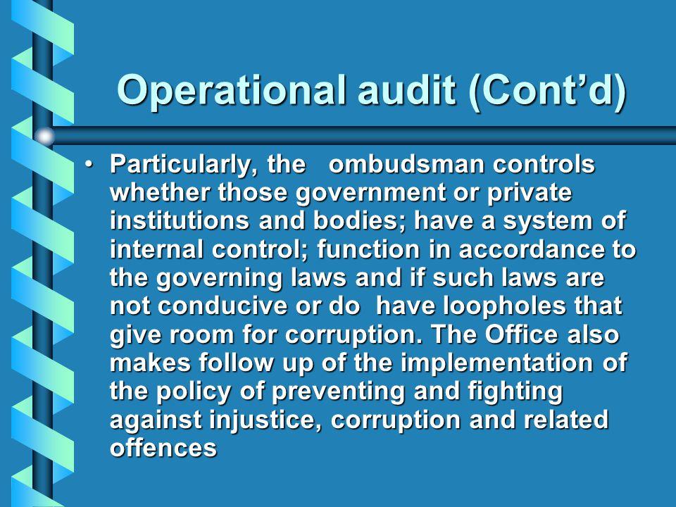 Operational audit (Cont'd)