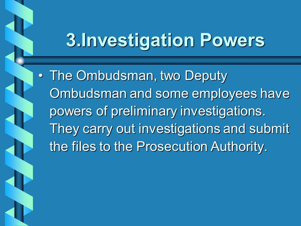 3.Investigation Powers