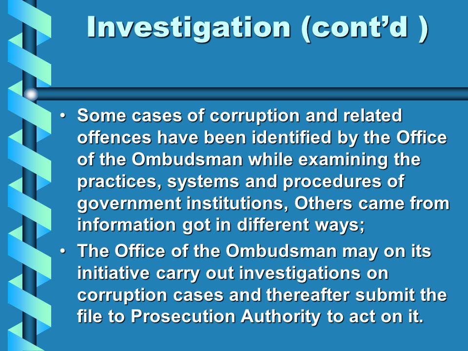 Investigation (cont'd )
