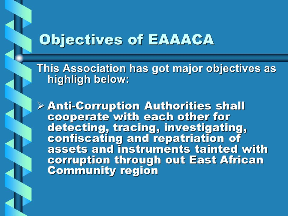 Objectives of EAAACA This Association has got major objectives as highligh below: