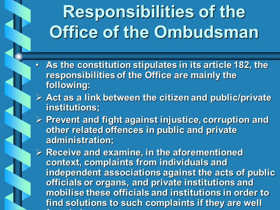 Responsibilities of the Office of the Ombudsman