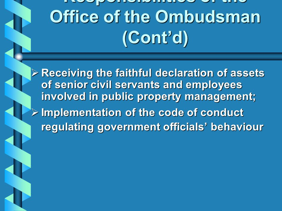 Responsibilities of the Office of the Ombudsman (Cont'd)