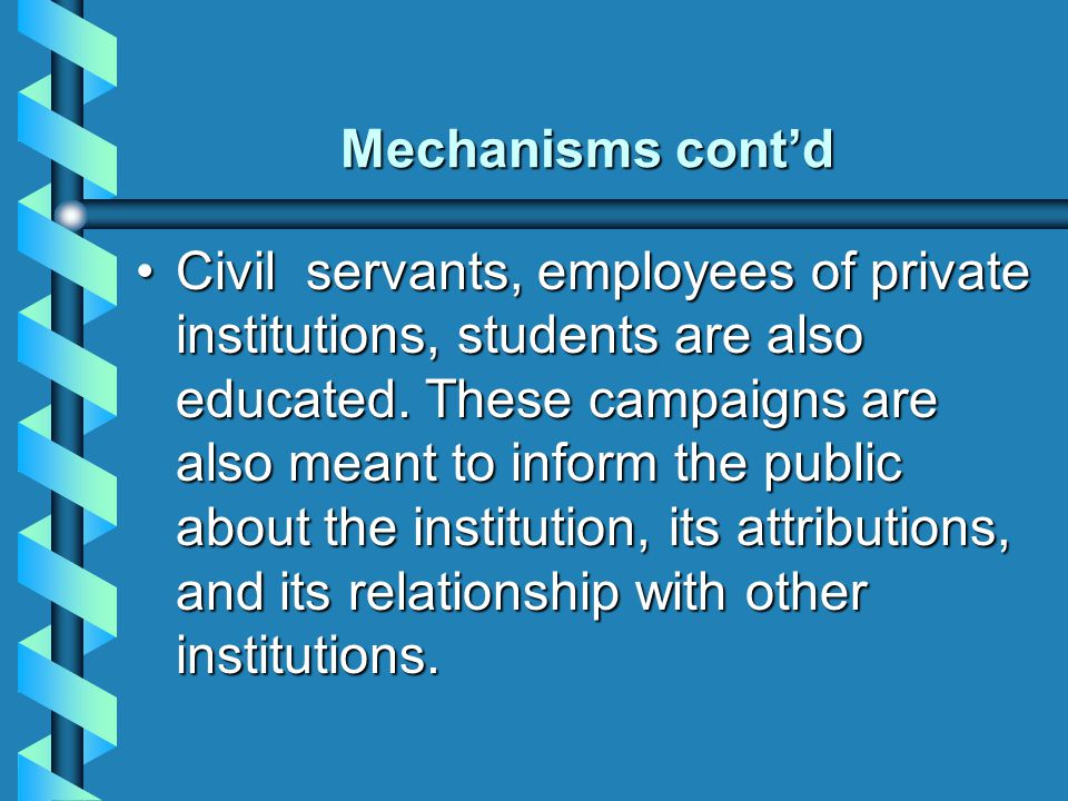 Mechanisms cont'd