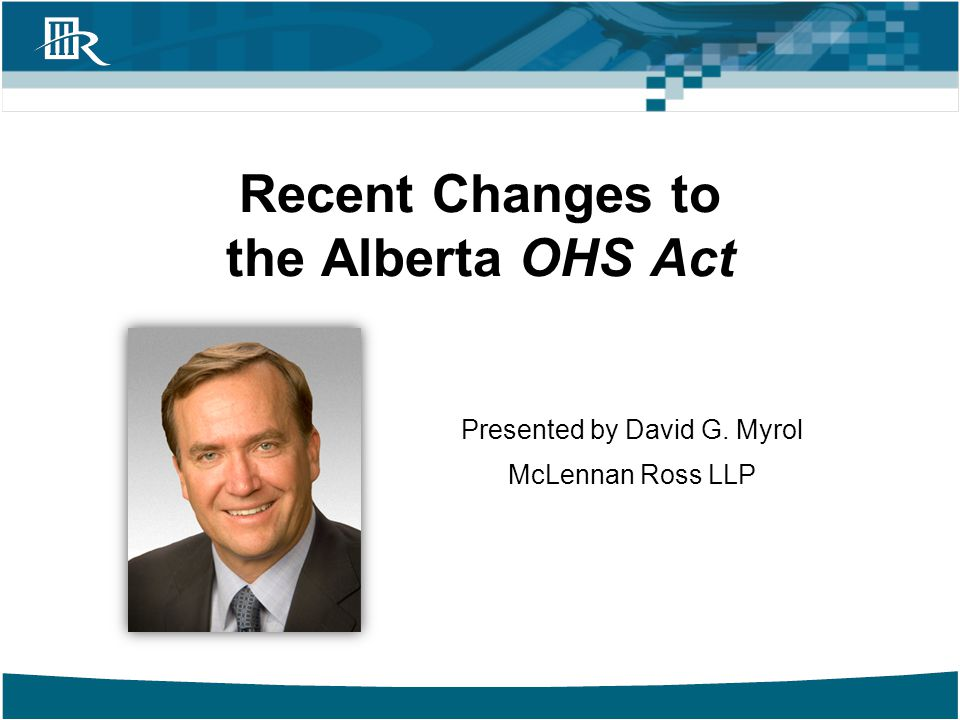Recent Changes to the Alberta OHS Act