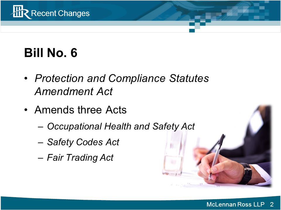 Bill No. 6 Protection and Compliance Statutes Amendment Act