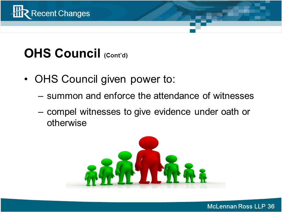 OHS Council (Cont'd) OHS Council given power to: