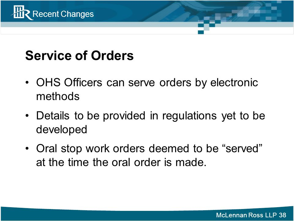 Service of Orders OHS Officers can serve orders by electronic methods