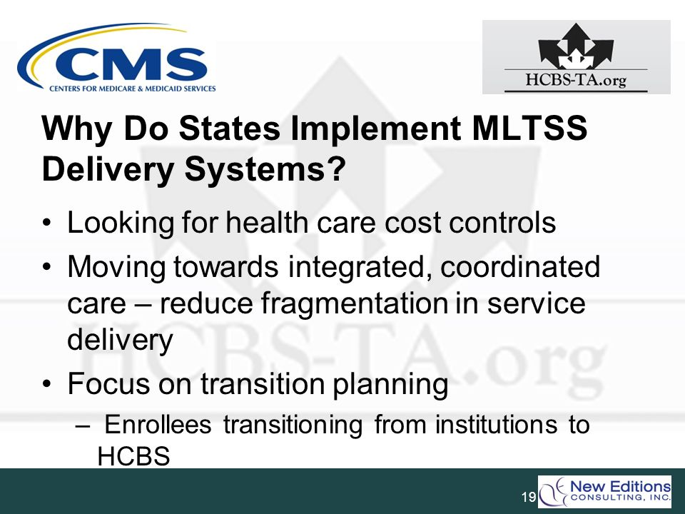 Why Do States Implement MLTSS Delivery Systems