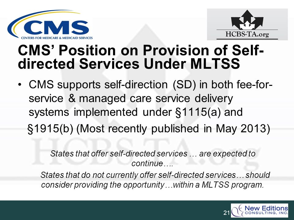 CMS' Position on Provision of Self-directed Services Under MLTSS