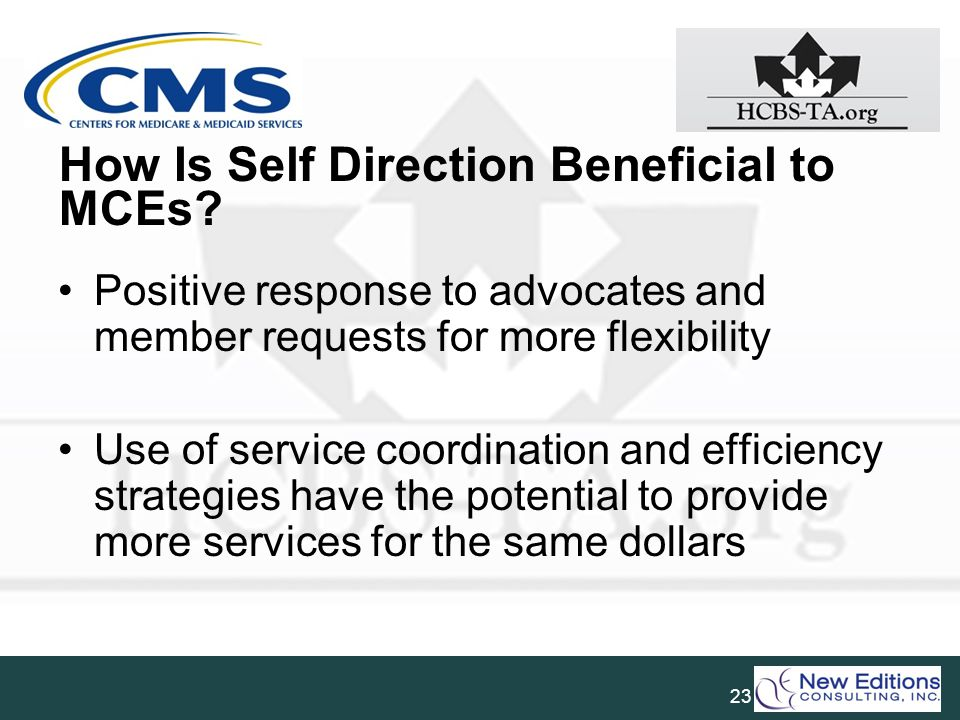 How Is Self Direction Beneficial to MCEs