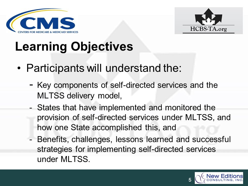 Learning Objectives Participants will understand the: