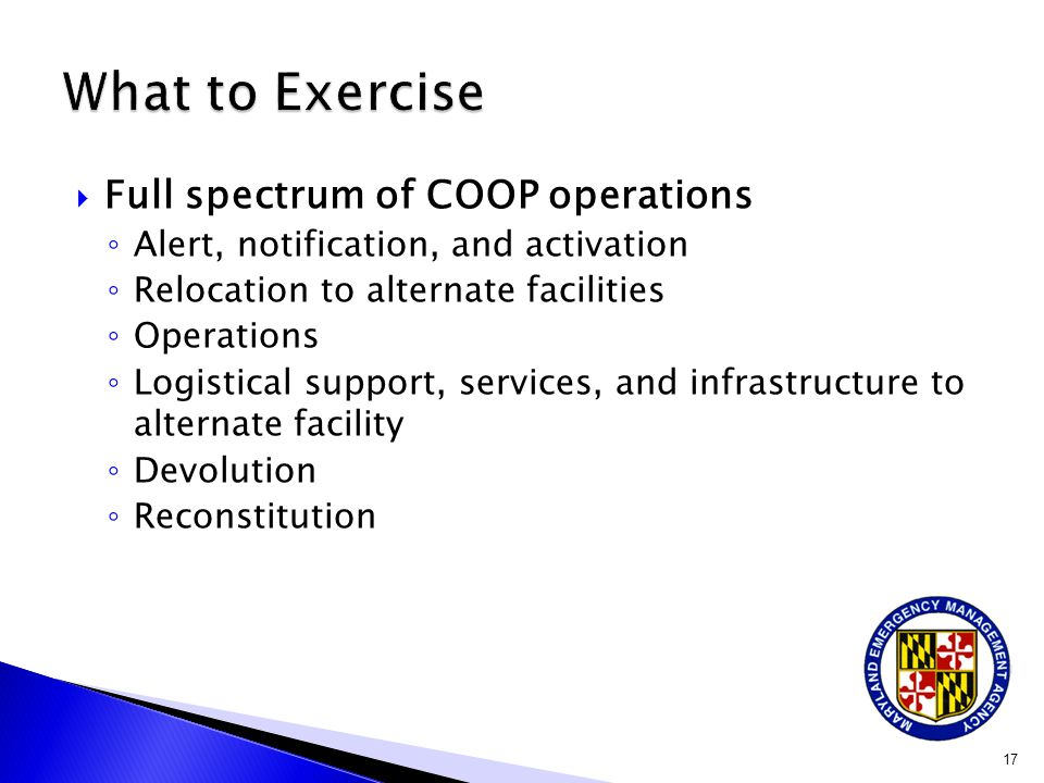 What to Exercise Full spectrum of COOP operations