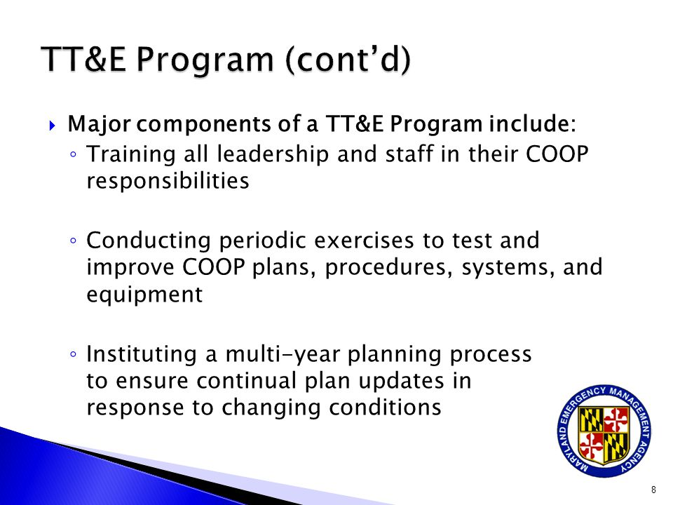 TT&E Program (cont'd) Major components of a TT&E Program include: