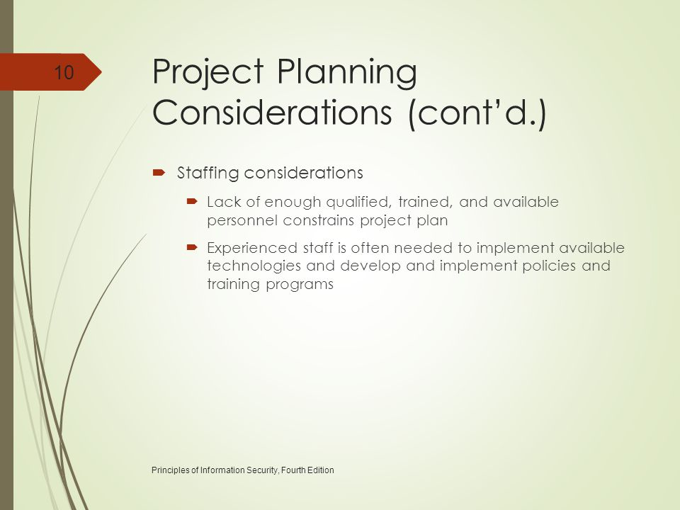 Project Planning Considerations (cont'd.)