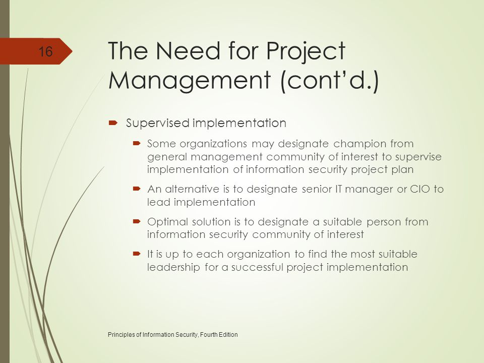 The Need for Project Management (cont'd.)