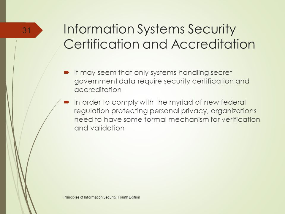 Information Systems Security Certification and Accreditation