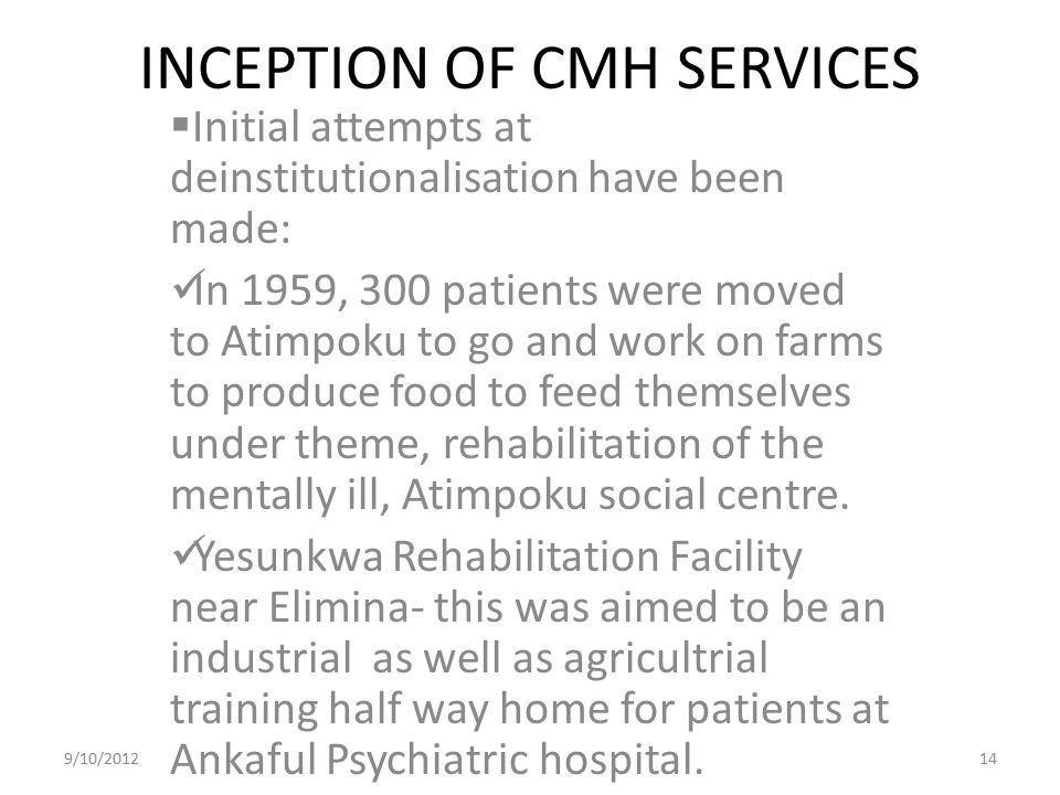 INCEPTION OF CMH SERVICES