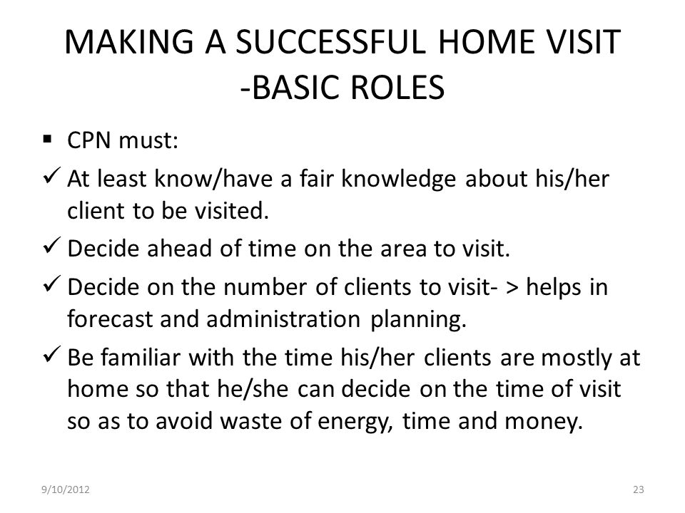MAKING A SUCCESSFUL HOME VISIT -BASIC ROLES