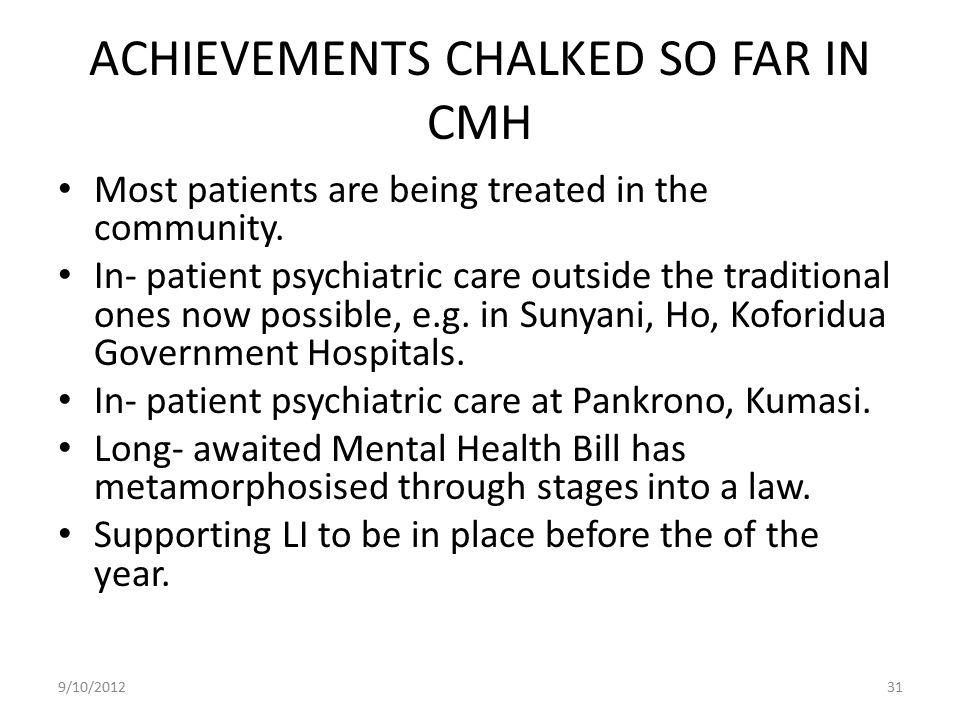 ACHIEVEMENTS CHALKED SO FAR IN CMH