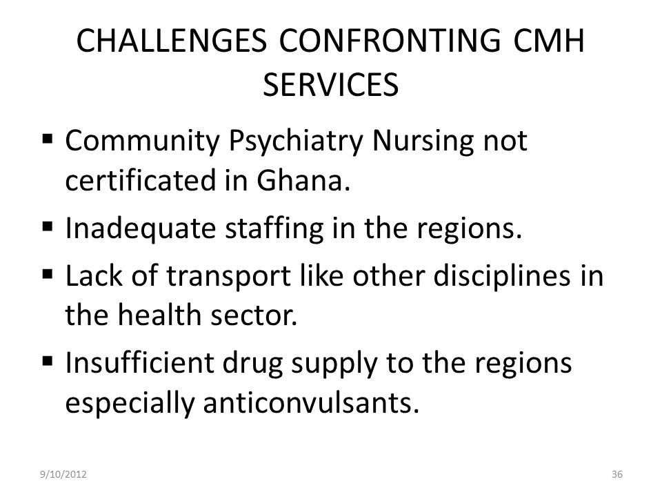 CHALLENGES CONFRONTING CMH SERVICES