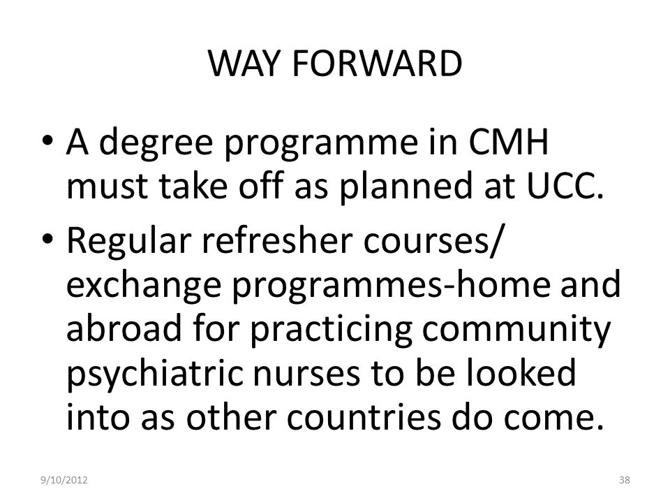 A degree programme in CMH must take off as planned at UCC.