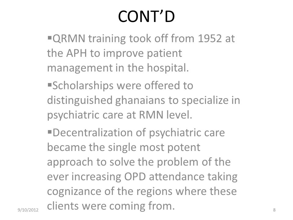 CONT'D QRMN training took off from 1952 at the APH to improve patient management in the hospital.